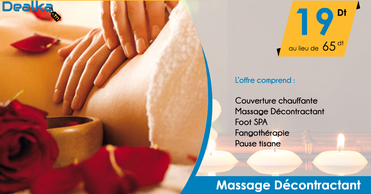 Massage Décontractant Chez dealka.tn